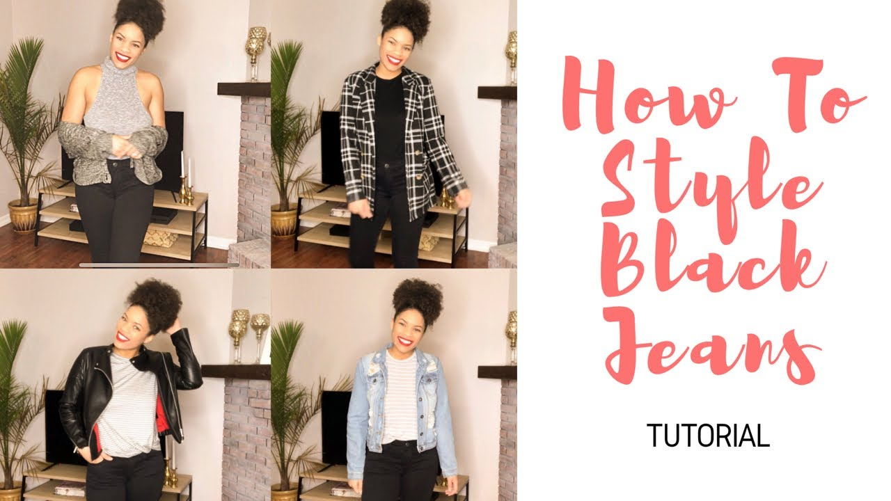 How to Style Black Skinny Jeans | Tutorial | What to Wear with Black Jeans