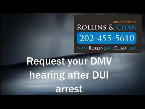 Request Your DMV Hearing After DUI Arrest - DC DUI Lawyers | DC
