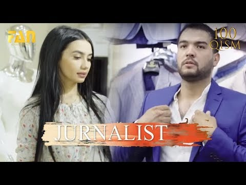 Журналист Сериали 100 - қисм / Jurnalist Seriali 100 - Qism