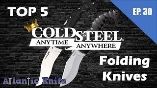 TOP 5 COLD STEEL Folding Knives | AK Blade EP 30 BEST Giant Knife
