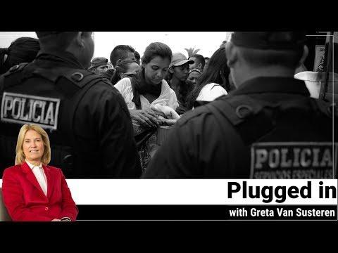 Plugged in with Greta Van Susteren - Venezuela: A Humanitarian Crisis in the Americas