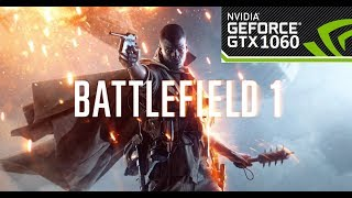 Battlefield 1 | NVIDIA GTX 1060 6GB | ASUS GL502VM | Temp and FPS Meter ☠