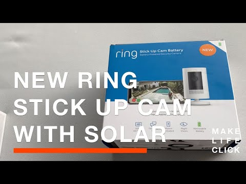 New Ring Stick Up Cam Solar Unboxing