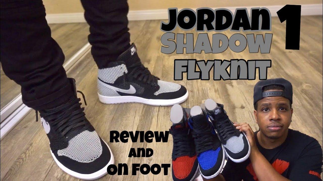 1542afd786e084 Jordan 1 Shadow Flyknit Review + On Feet - YouTube