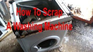 how to scrap a washing machine for maximum cash scrap metal