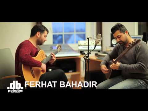 Ferhat Bahadir - Perisan Hallerim // db production - Deniz Bahadir