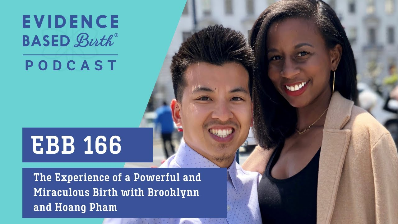 The Experience of a Powerful and Miraculous Birth by Brooklynn and Hoang Pham