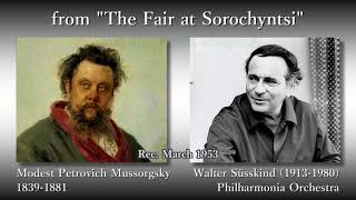 Mussorgsky: from The Fair at Sorochyntsi, Süsskind & The Phil (1953)「ソロチンスクの定期市」より ジュスキント