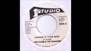 Don Evans & The Paragons - Danger In Your Eyes