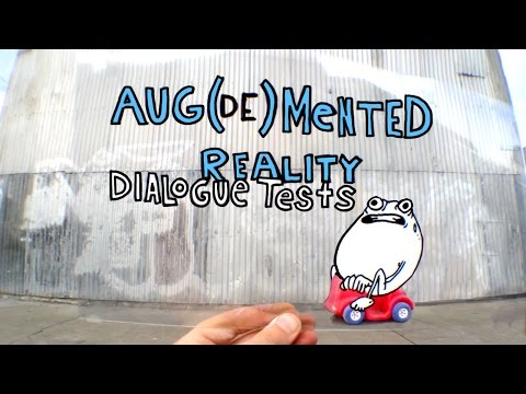 Aug(de)mented Reality- Dialogue Tests