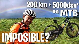 200kms + 5000 de desnivel en un SOLO DIA , es POSIBLE? mi travesia en MTB