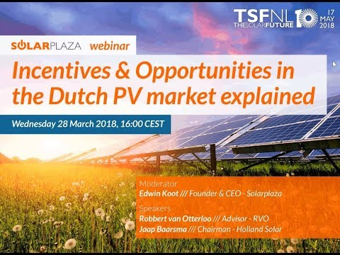 Incentives & Opportunities in the Dutch PV market explained (Solarplaza Webinar)