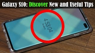 Samsung Galaxy S10 - DISCOVER These Useful Tips and Tricks