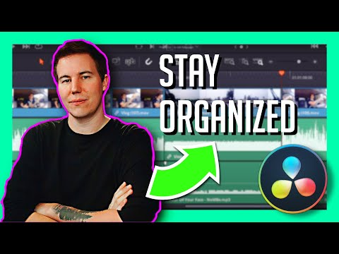 HOW TO STAY ORGANIZED WHILE EDITING - DaVinci Resolve Video Editing Tutorial