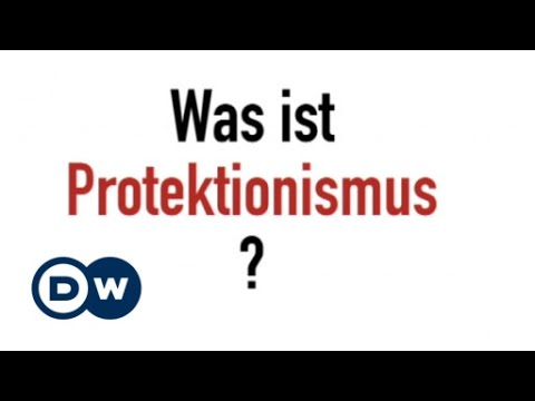 What is protectionism? | Made in Germany