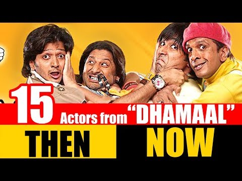 "15 Bollywood Actors from ""DHAMAAL"" 2007 