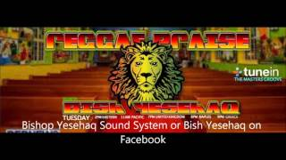 Bishop Yesehaq Sound Show nr 33 by Dj Rev