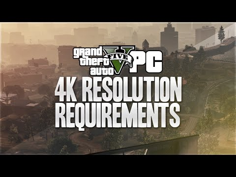 GTA 5 PC 4k Resolution 60 FPS - Can You Run It? (GTA 5 PC 4k)