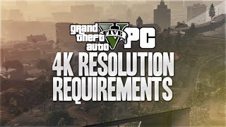 GTA 5 PC 4k Resolution 60 FPS - Can You Run It? (GTA 5 PC 4k)