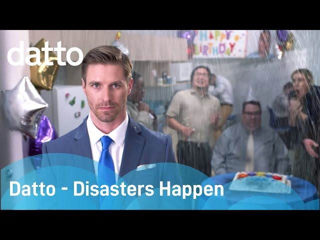 Datto - Disasters Happen