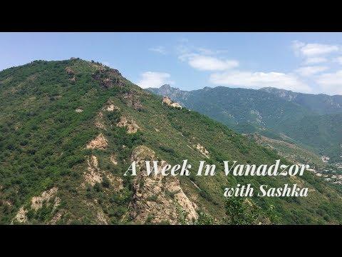 A Week In Vanadzor With Sashka