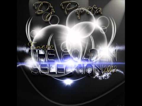 dj pipita noviembre 2011 the golden selection