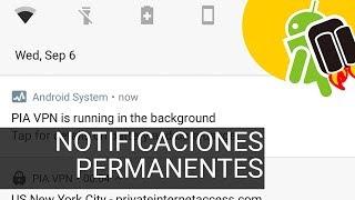 Cómo quitar las notificaciones permanentes en Android 8.0 Oreo