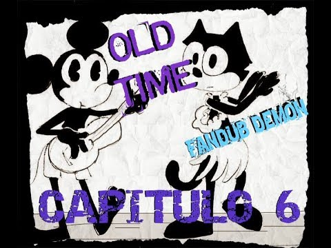 BENDY AND INK MACHINE COMIC FANDUB [OLD TIME Capitulo 6] BY: Lady Demon