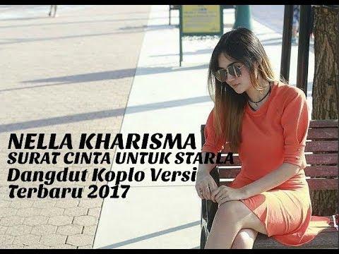 Nella Kharisma - Surat Cinta Untuk Starla (Dangdut Koplo Versi Terbaru 2017)