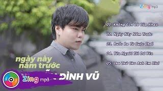 Ngày Này Năm Trước - Nguyễn Đình Vũ (Album)