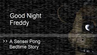 Good Night Freddy (fan Fiction Good Night Moon Parody)