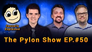 Ep.#50 with CasuallyExplained & NathaniasTV ~ #ThePylonShow
