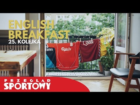 English Breakfast - Wielkie transfery w Premier League!