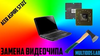 Ta'mirlash Acer 5732Z almashtirish chip 216-0728018