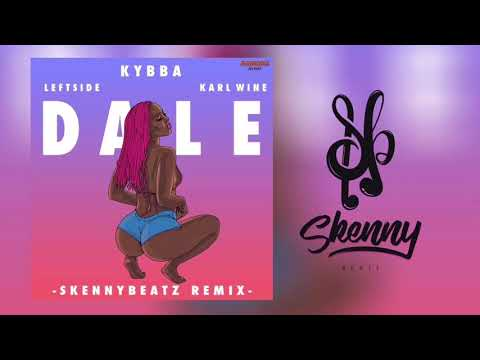 Kybba - Dale ft. Leftside & Karl Wine (SkennyBeatz Remix)