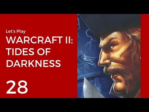 Let's Play Warcraft II: Tides of Darkness #28 | Humans Missi