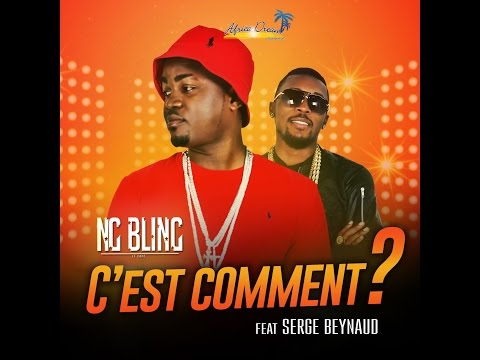 C'est comment - NG BLING feat SERGE BEYNAUD (Prod by Docta Klo'z)