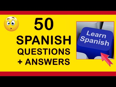 50 Questions and Answers in Spanish Tutorial, English to Spanish