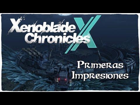 XENOBLADE CHRONICLES X - Primeras impresiones