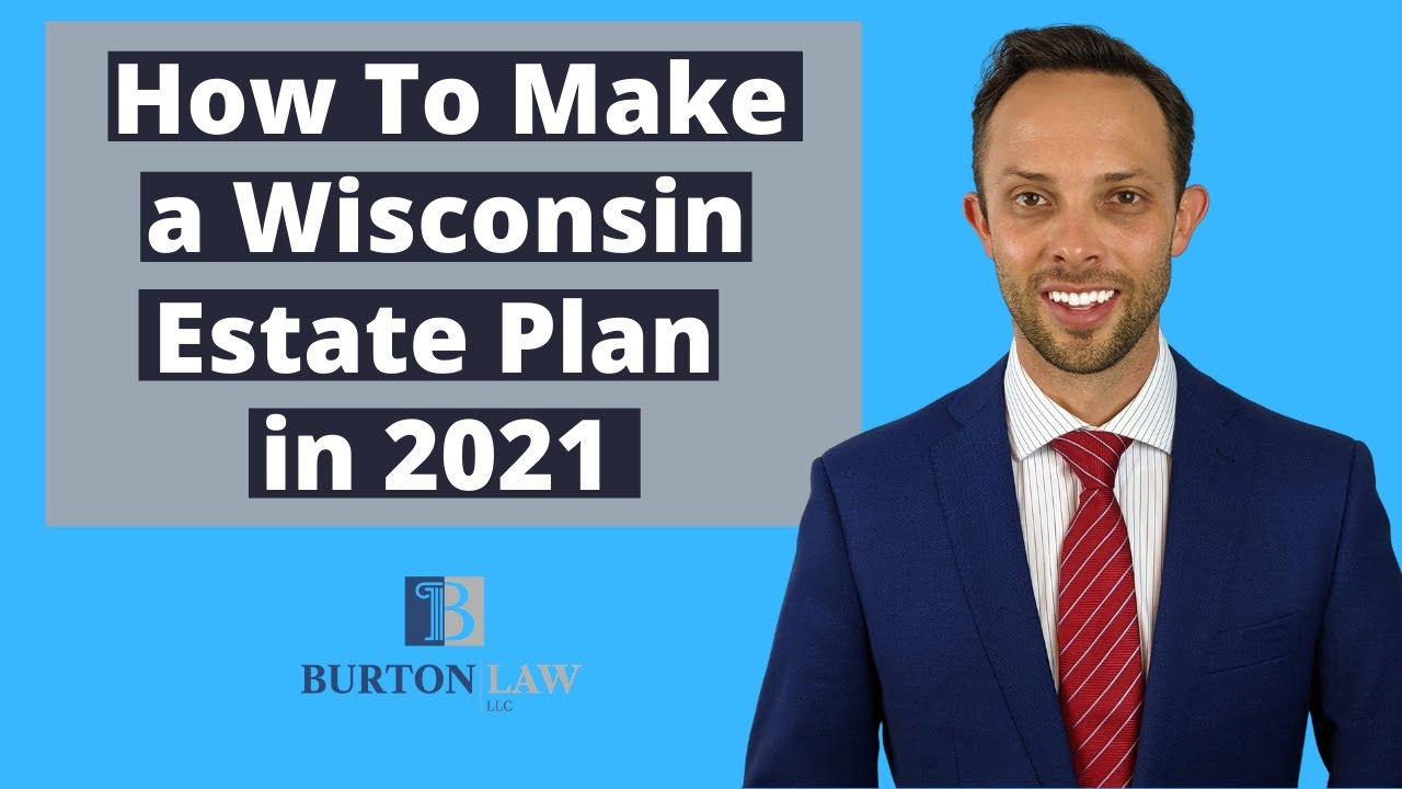 How to Make a Wisconsin Estate Plan