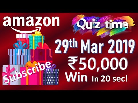 Amazon Quiz Today Answers 29 March 2019 | Win Rs. 50,000