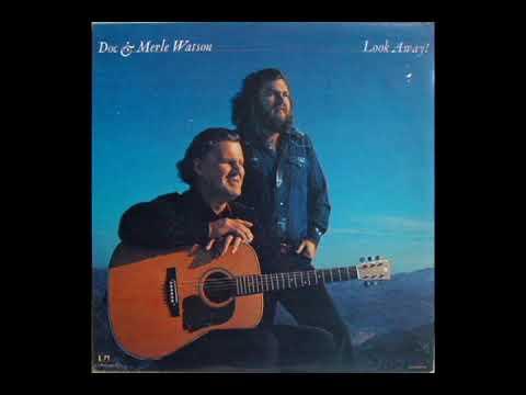 Look Away! [1978] - Doc & Merle Watson