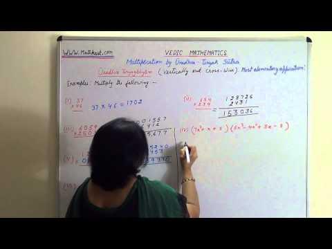 Vedic Mathematics Multiplication by Uradhva Tiryak Sutra   A  General Formula