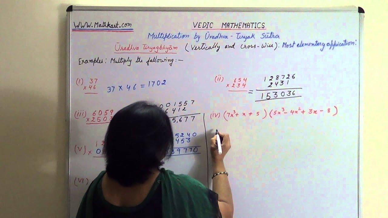 Vedic Mathematics Multiplication by Uradhva Tiryak Sutra A General ...