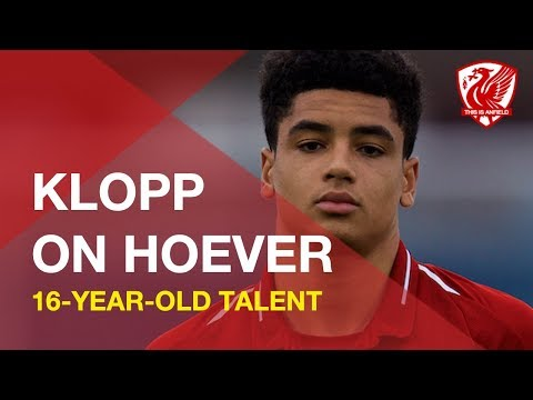 Klopp on Ki-Jana Hoever: 16-year-old Dutch defender