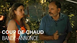 COUP DE CHAUD - Bande-annonce - Jean-Pierre Darroussin, Grégory Gadebois, Carole Franck