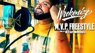 Wrekonize - M.V.P. (Freestyle) (Prod. by NGMB)