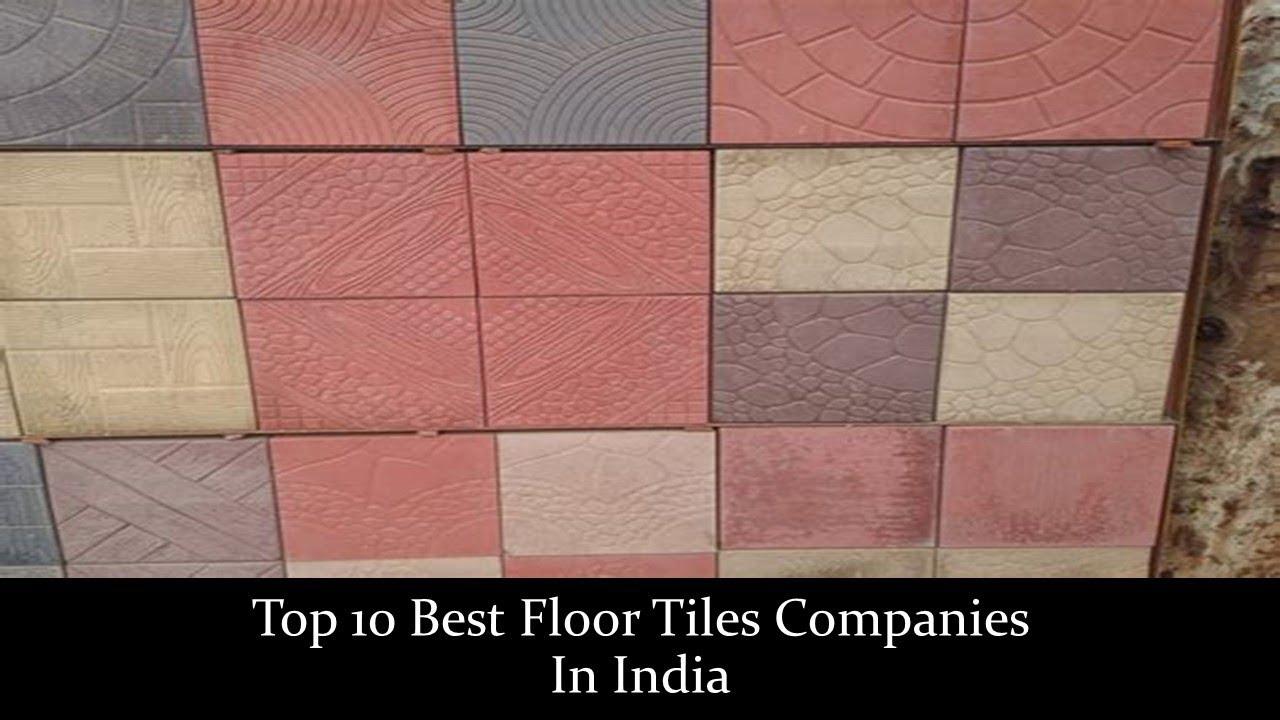Top 10 Best Floor Tiles Companies In India Youtube