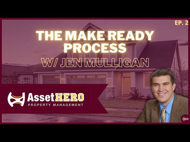 The Make Ready Process w/ Jen Mulligan - Episode 2