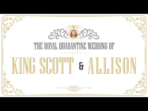 King Scott's Royal Quarantine Wedding